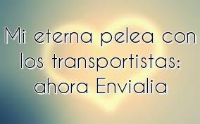 Mi eterna pelea con los transportistas: ahora Envialia